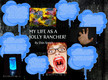 My Life as a Jolly Rancher thumbnail