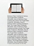 The Frugal Paleo Cookbook: Affordable, Easy & Delicious Paleo Cooking by Ciarra Hannah pdf epub doc's thumbnail
